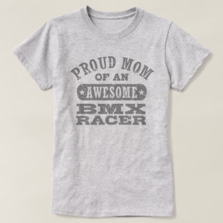 Proud BMX Mom T-Shirt