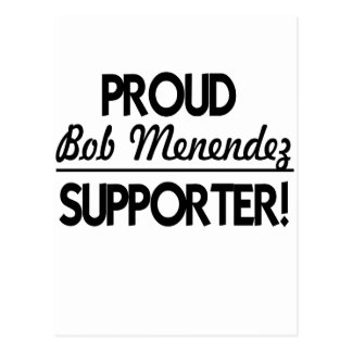 Proud Bob Menendez Supporter! Postcard