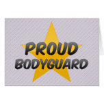 Proud Bodyguard Greeting Cards