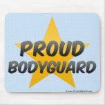 Proud Bodyguard Mousepad