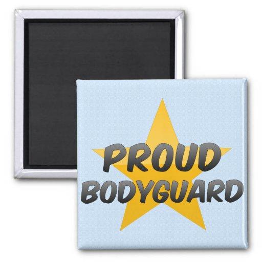 Proud Bodyguard Refrigerator Magnets