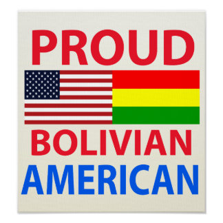 Proud Bolivian American Posters