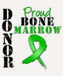 Proud Bone Marrow Donor T Shirt