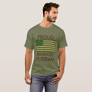 Proud [Branch] Veteran T-Shirt