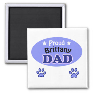 Proud Brittany dad 2 Inch Square Magnet