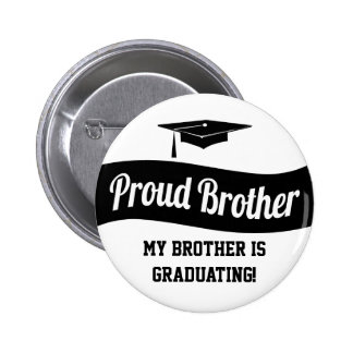 Proud Brother - Graduation Button