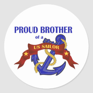 Proud Brother of a US Sailor Classic Round Sticker