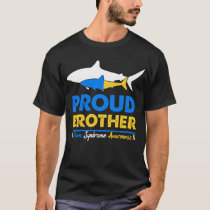 Proud Brother Quote Down Syndrome Awareness Gifts T-Shirt