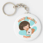 Proud Bulldog Mom Keychain