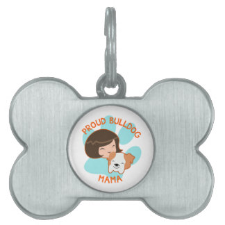 Proud Bulldog Mom Pet ID Tag