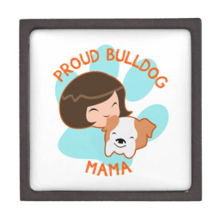 Proud Bulldog Mom Premium Keepsake Boxes