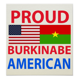 Proud Burkinabe American Poster