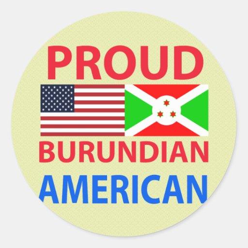 Proud Burundian American Round Stickers