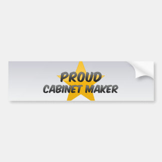 Proud Cabinet Maker Bumper Sticker