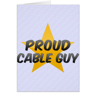 Proud Cable Guy Card