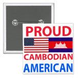 Proud Cambodian American Pin