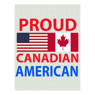 Proud Canadian American Post Cards