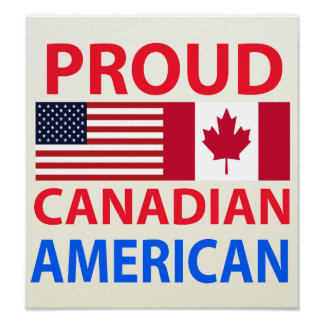 Proud Canadian American Posters