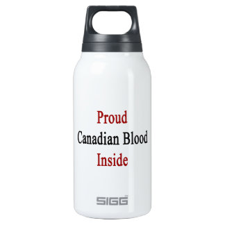 Proud Canadian Blood Inside Thermos Water Bottle