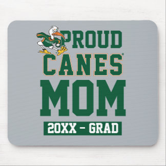 Proud Canes Mom with Class Year Mouse Pad