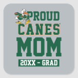Proud Canes Mom with Class Year Square Sticker