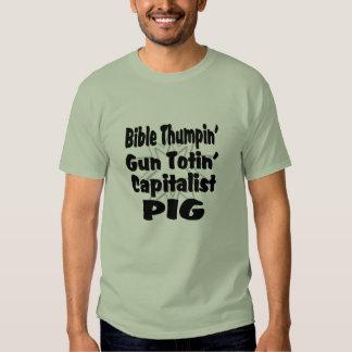 Proud Capitalist Pig Bible Thumper T-shirt