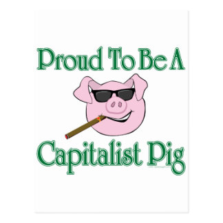 Proud Capitalist Pig Postcard