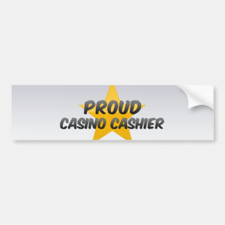 Proud Casino Cashier Car Bumper Sticker