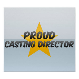 Proud Casting Director Posters