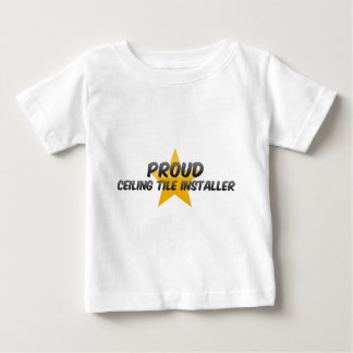 Proud Ceiling Tile Installer Infant T-shirt