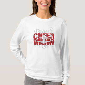 Proud Cheer Mom with Red letters T-Shirt