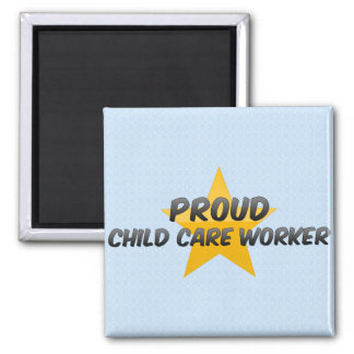 Proud Child Care Worker 2 Inch Square Magnet