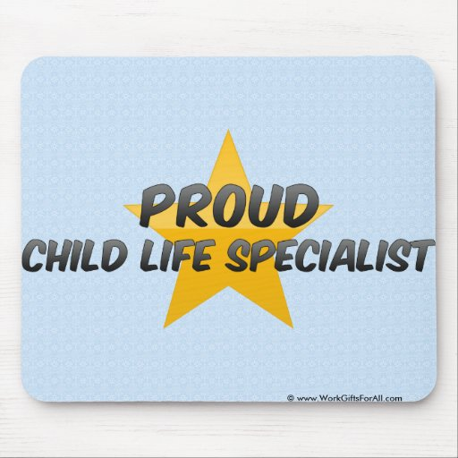 Proud Child Life Specialist Mousepads