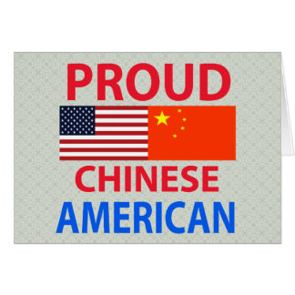 Proud Chinese American Greeting Card