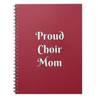 Proud Choir Mom Notebook