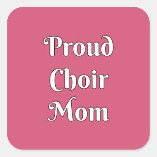 Proud Choir Mom Square Sticker