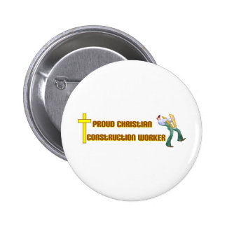 Proud Christian Construction Worker design Pin
