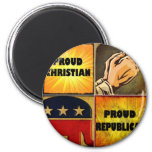 PROUD CHRISTIAN, PROUD REPUBLICAN 2 INCH ROUND MAGNET
