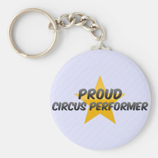 Proud Circus Performer Key Chains