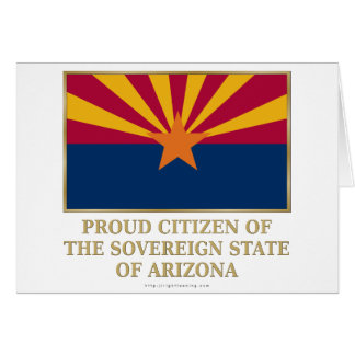 Proud Citizen of  Arizona Card