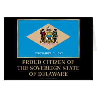Proud Citizen of  Delaware Cards