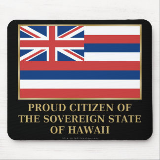Proud Citizen of  Hawaii Mousepad