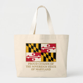 Proud Citizen of Maryland Bags