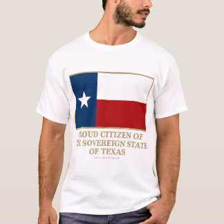 Proud Citizen of Texas T-Shirt