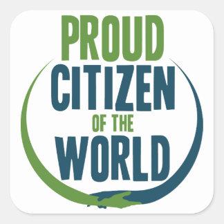 Proud Citizen of the World Square Sticker