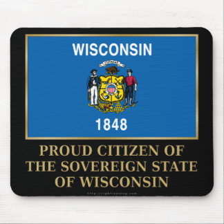 Proud Citizen of Wisconsin Mouse Pad
