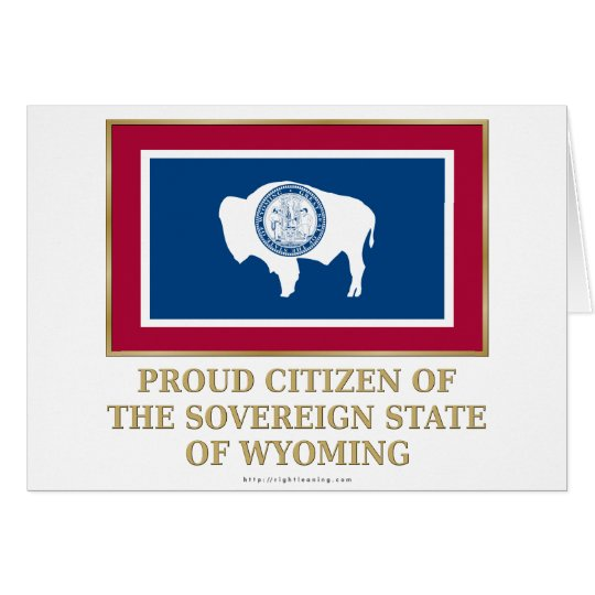 Proud Citizen of Wyoming Card
