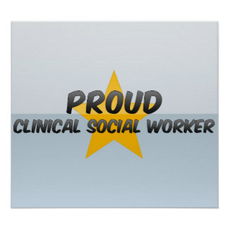 Proud Clinical Social Worker Poster