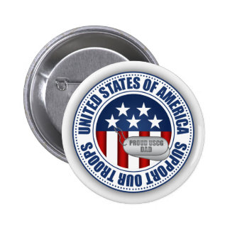 Proud Coast Guard Dad 2 Inch Round Button