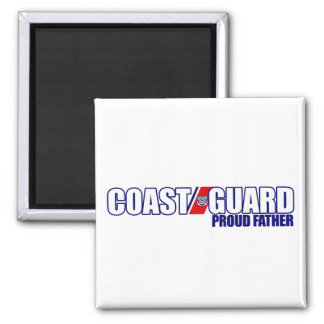 Proud Coast Guard Father Magnets
